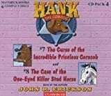 The Curse of the Incredible Priceless Corncob / the Case of the One-eyed Killer Stud Horse (Hank the Cowdog)