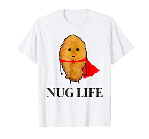 Chicken Nugget Shirt, Nug Life T-shirt for Men Women Kid's