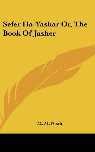 Sefer Ha-Yashar Or, the Book of Jasher