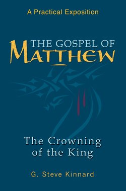 The Gospel of Matthew (Crowning of the King)