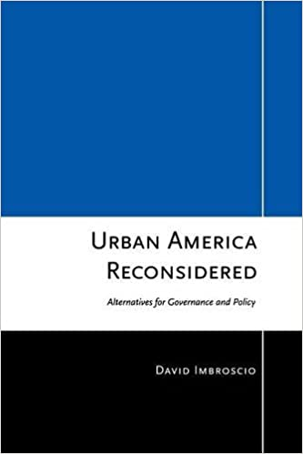 Image result for Urban America Reconsidered: Alternatives for Governance and Policy image