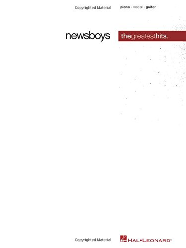 Newsboys - Greatest Hits (He Reigns Sheet Music)