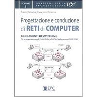 Progettazione e conduzione di reti di computer: 1