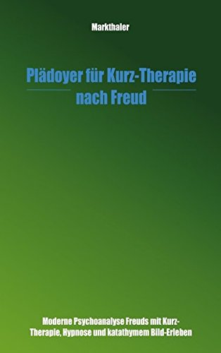 Plädoyer für Kurz-Therapie nach Freud