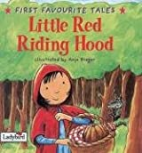 First Favourite Tales: Red Riding Hood