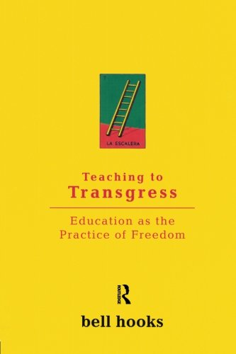 Teaching to Transgress: Education as the Practice of Freedom (Harvest in Translation) cover