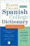 Harper Collins Spanish Dictionary, HarperCollins Publishers Ltd. Staff, 0060919515