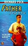 Father Figure, Richard Peck, 088103925X