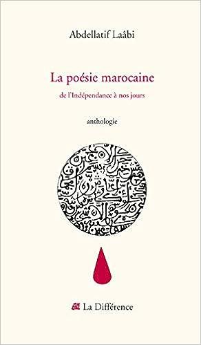 Amazonfr La Poésie Marocaine De Lindépendance à Nos
