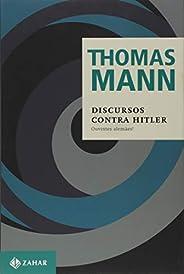 Discursos contra Hitler: Ouvintes alemães!