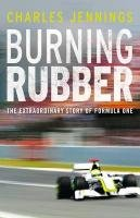 Burning Rubber: A Chequered History of Formula 1