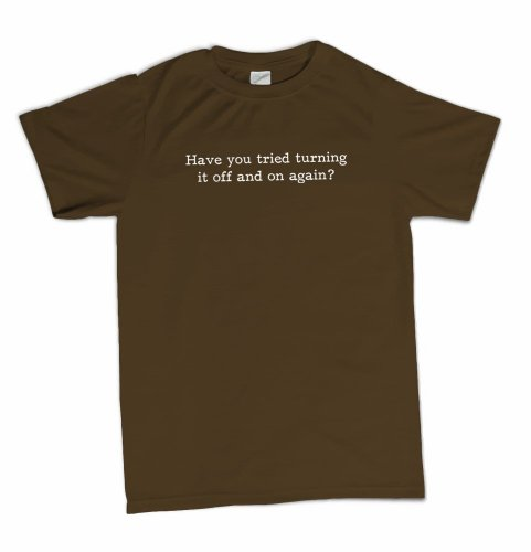 Have You Tried Turning It Off and On Again Funny Tech Office Humor T-Shirt