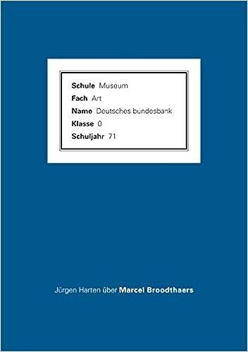 An Attempt to Retell the Story By J/ürgen Harten Marcel Broodthaers
