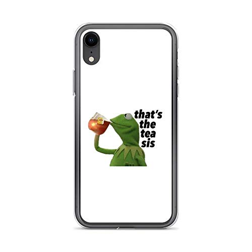 iPhone XR Pure Clear Case Cases Cover Kermit thatâ€s The Tea sis