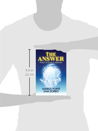 The Answer: Proof of God in Heaven