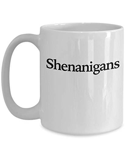 Shenanigans and Malarkey Mug - White Coffee Cup - Funny Gift for St Patricks Day Custom Irish - Patricks Day St Humor