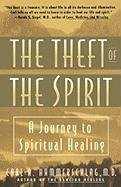 The Theft of the Spirit
