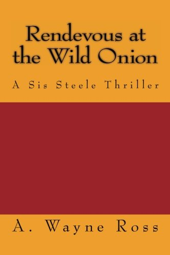 Rendevous at the Wild Onion: A Sis Steele Mystery pdf epub