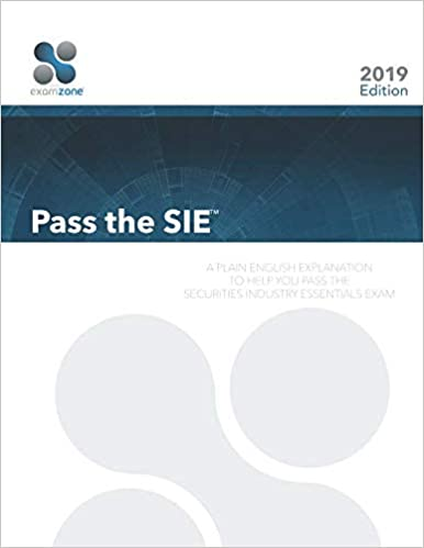 A Plain English Explanation To Help You Pass The Securities Industry Essentials Exam Pass The SIE