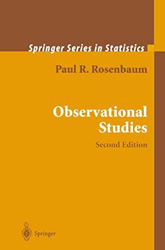 Observational Studies (Springer Series in Statistics)