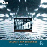 Dr Who At The Radiophonic Workshop Vol. 2: New Beginnings 1970-1980 By Doctor Who At The Radiophonic Workshop (2005-05-23)