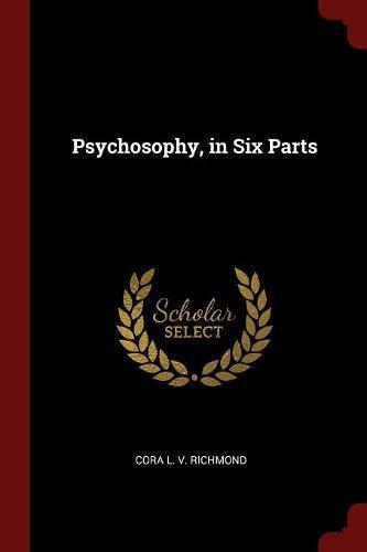 Download Psychosophy, in Six Parts pdf epub