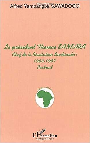 Le Président Thomas Sankara Chef De La Revolution Burkinabe