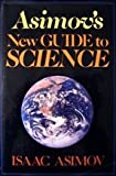 Asimov's New Guide to Science, Isaac Asimov, 0465004733