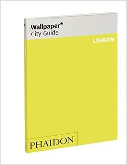 Book Wallpaper* City Guide Lisbon 2012