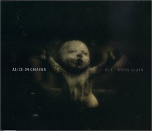 alice in chains get born again music. Black Bedroom Furniture Sets. Home Design Ideas