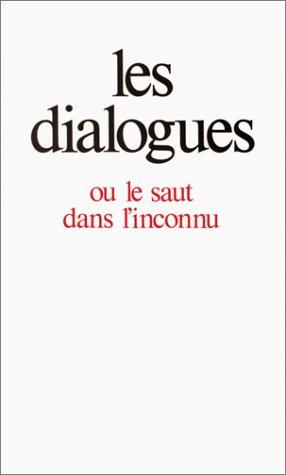 Les Dialogues ou le saut dans l'inconnu Broché – 4 janvier 1994 Gitta Mallasz Editions Aubier 2700728165 0914-WS0801-A03010-2700728165