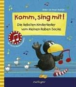 Komm, sing mit!: Die liebsten Kinderlieder vom kleinen Raben Socke