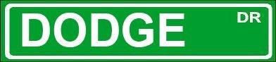 Novelty DODGE street sign 4x18 aluminum wall art man cave garage décor Beach Graphic Pros