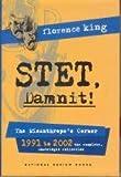 STET, Damnit! The Misanthrope's Corner, 1991 to 2002