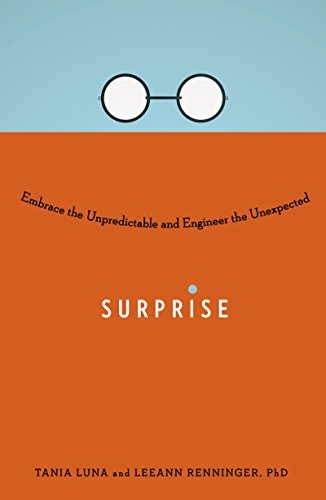 (Surprise: Embrace the Unpredictable and Engineer the Unexpected)