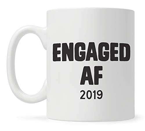 Engaged AF 2019 Funny Engagement Coffee Mug, Engagement Announcement, Gift for Fiance Fiancee, Valentines Day Gifts for Girlfriend Boyfriend, Keepsake Mug for Couples ()