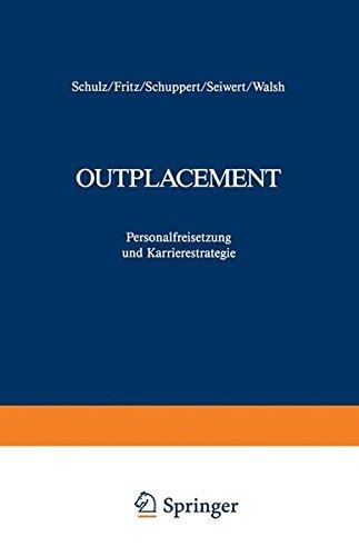 Outplacement: Personalfreisetzung und Karrierestrategie