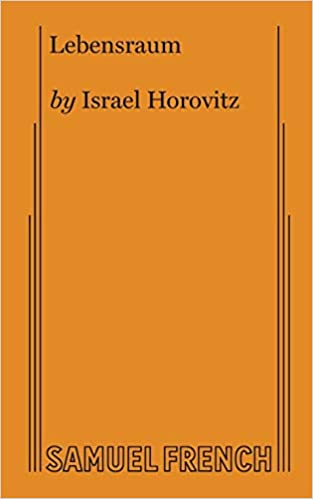 Amazon Com Lebensraum 9780573626692 Israel Horovitz Books