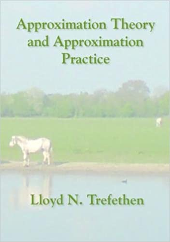 Approximation Theory And Approximation Practice Pdf