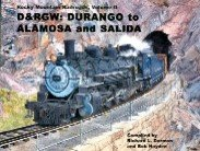 ROCKY MOUNTAIN RAILROADS Volume II - D&RGW : Durango for sale  Delivered anywhere in USA