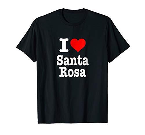 I Love Santa Rosa T-Shirt - I Heart Santa Rosa Shirt