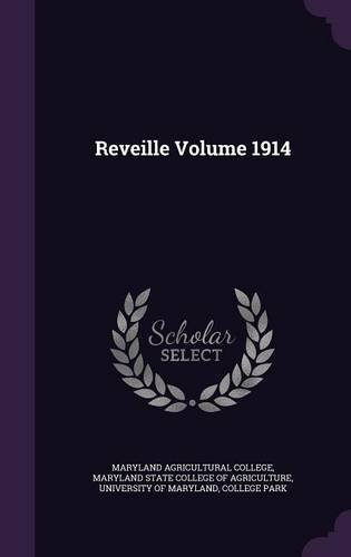 Reveille Volume 1914 ebook