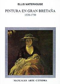 Descargar Libro Pintura En Gran Bretaña, 1530-1790 Ellis Waterhouse