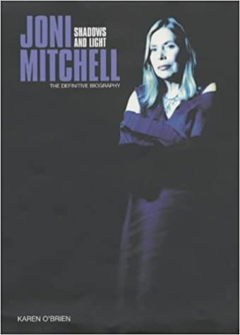 Book Joni Mitchell: Shadows and Light the Definitive Biography