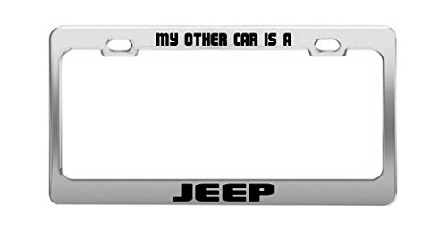 MY OTHER CAR IS A JEEP Funny Chrome Metal Steel License Plate - Other Plate My Car License Is