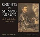 Knights in Shining Armor, Ida Sinkevic, 1593730551