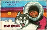 I Can Read About Eskimos, Ellen Schultz, 0893752193