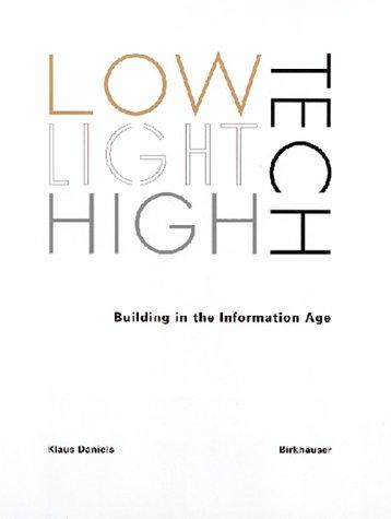 Low Tech, Light Tech, High Tech