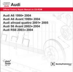 AC55 Audi A6 1998 ? 2004 Allroad Quattro 2001-2005 S6 Avant 2002-2004 RS6 2003-2004 Repair Manual On CD-ROM
