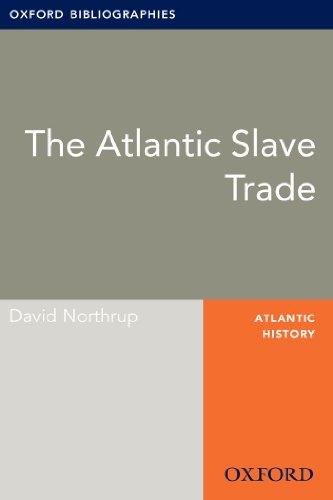 Atlantic Oxfords (Atlantic Slave Trade: Oxford Bibliographies Online Research Guide (Oxford Bibliographies Online Research Guides))